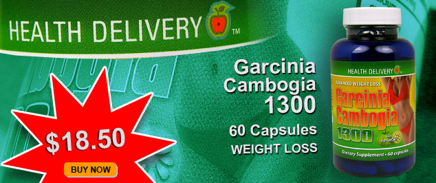 Health Delivery Garcinia Cambogia 1300 now $19.99. BUY NOW.